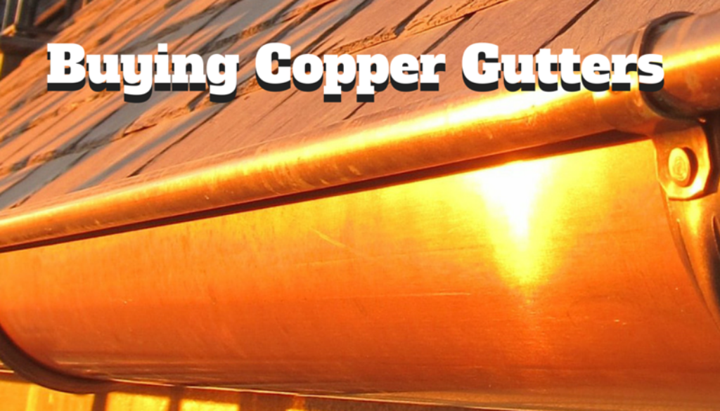 Buying Copper Gutters