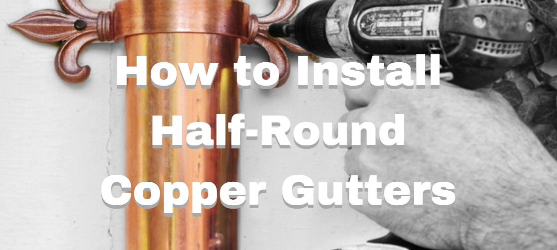 how to install copper gutters